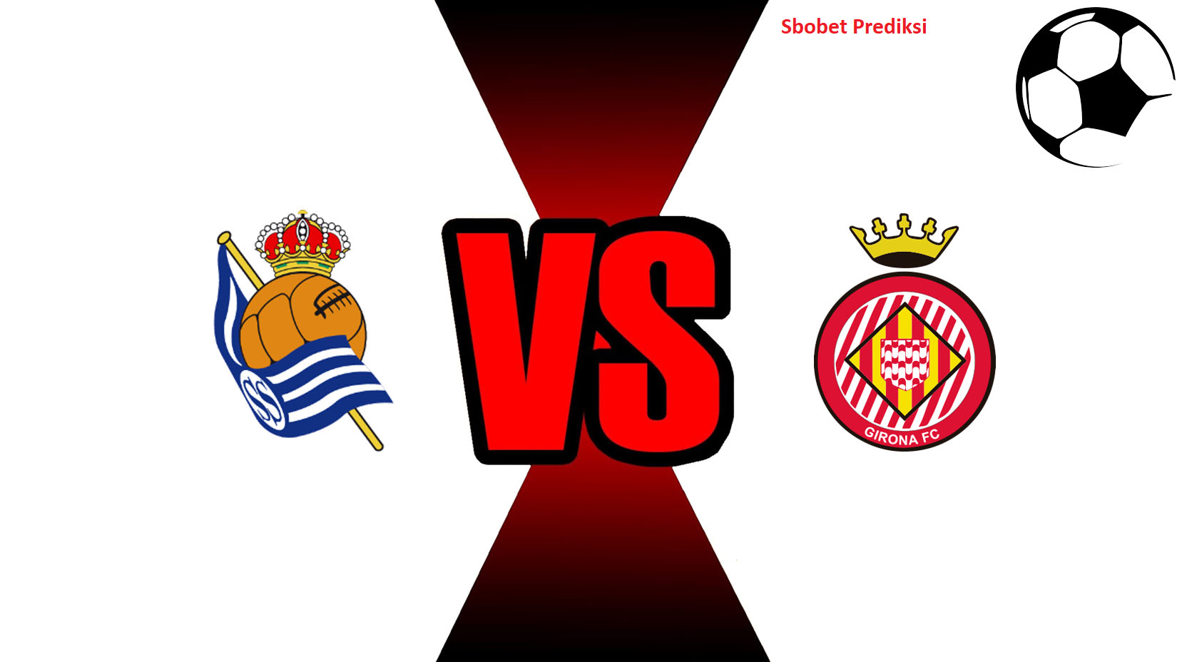 Prediksi Skor Bola Online Real Sociedad vs Girona 23 Oktober 2018