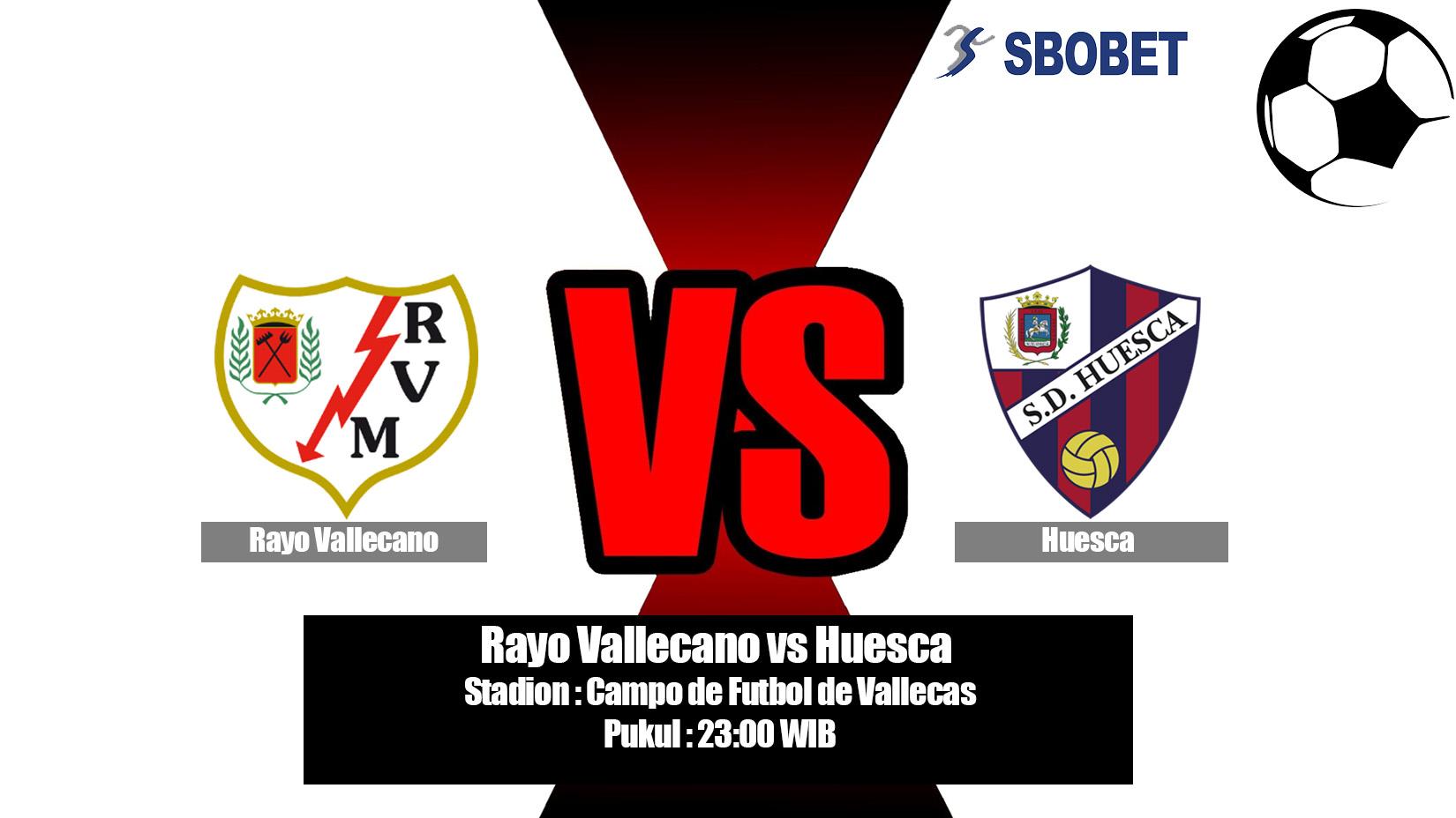 Prediksi Bola Rayo Vallecano vs Huesca 20 April 2019