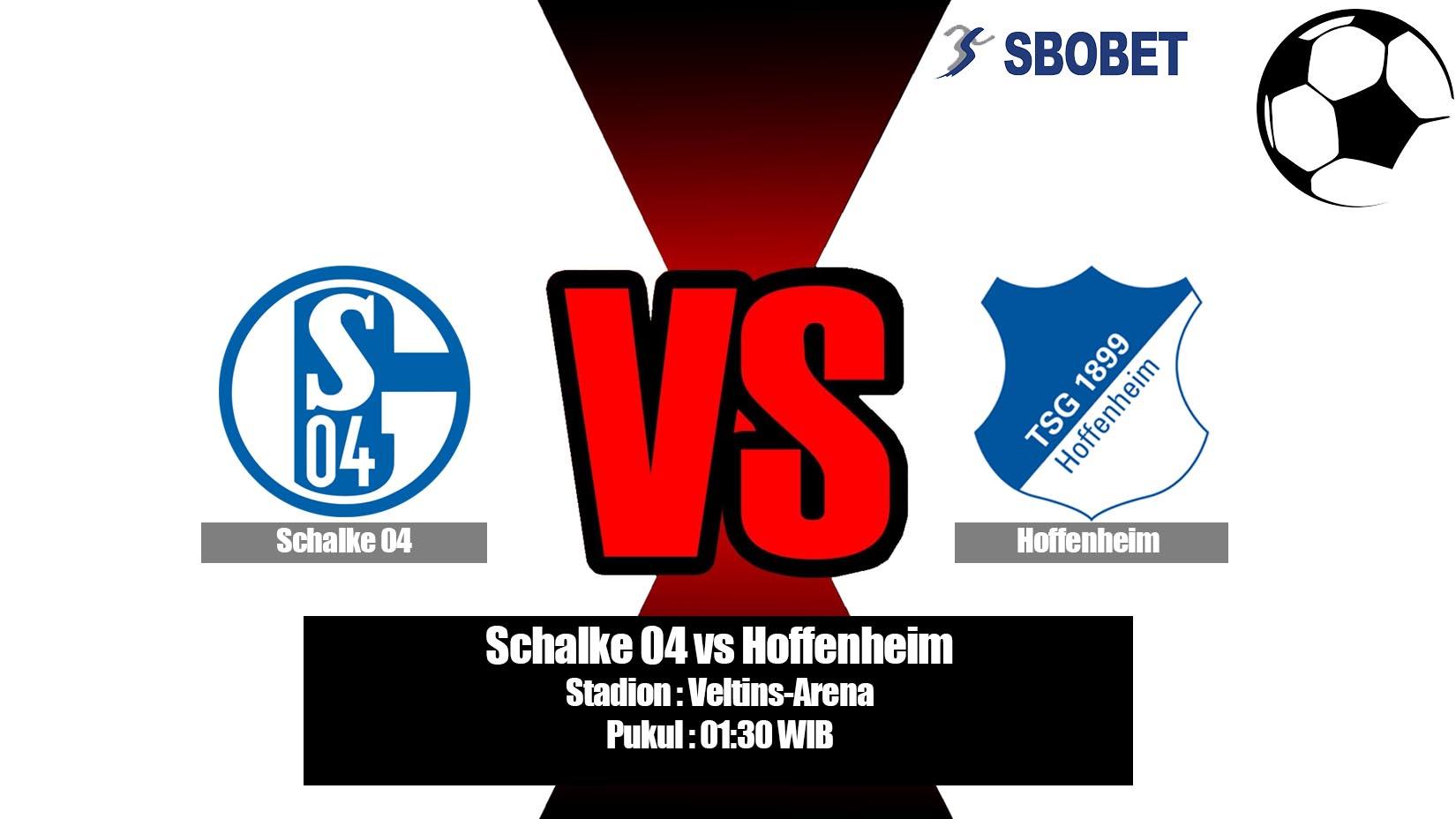 Prediksi Bola Schalke 04 vs Hoffenheim 21 April 2019