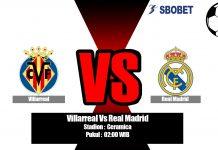 Prediksi Villarreal Vs Real Madrid 02 September 2019