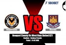Prediksi Newport County Vs West Ham United U21 05 September 2019